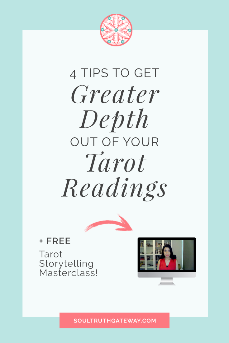 4 Tips to Get Greater Depth out of Your Tarot Readings