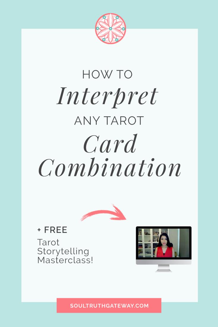 How to Interpret Any Tarot Card Combination