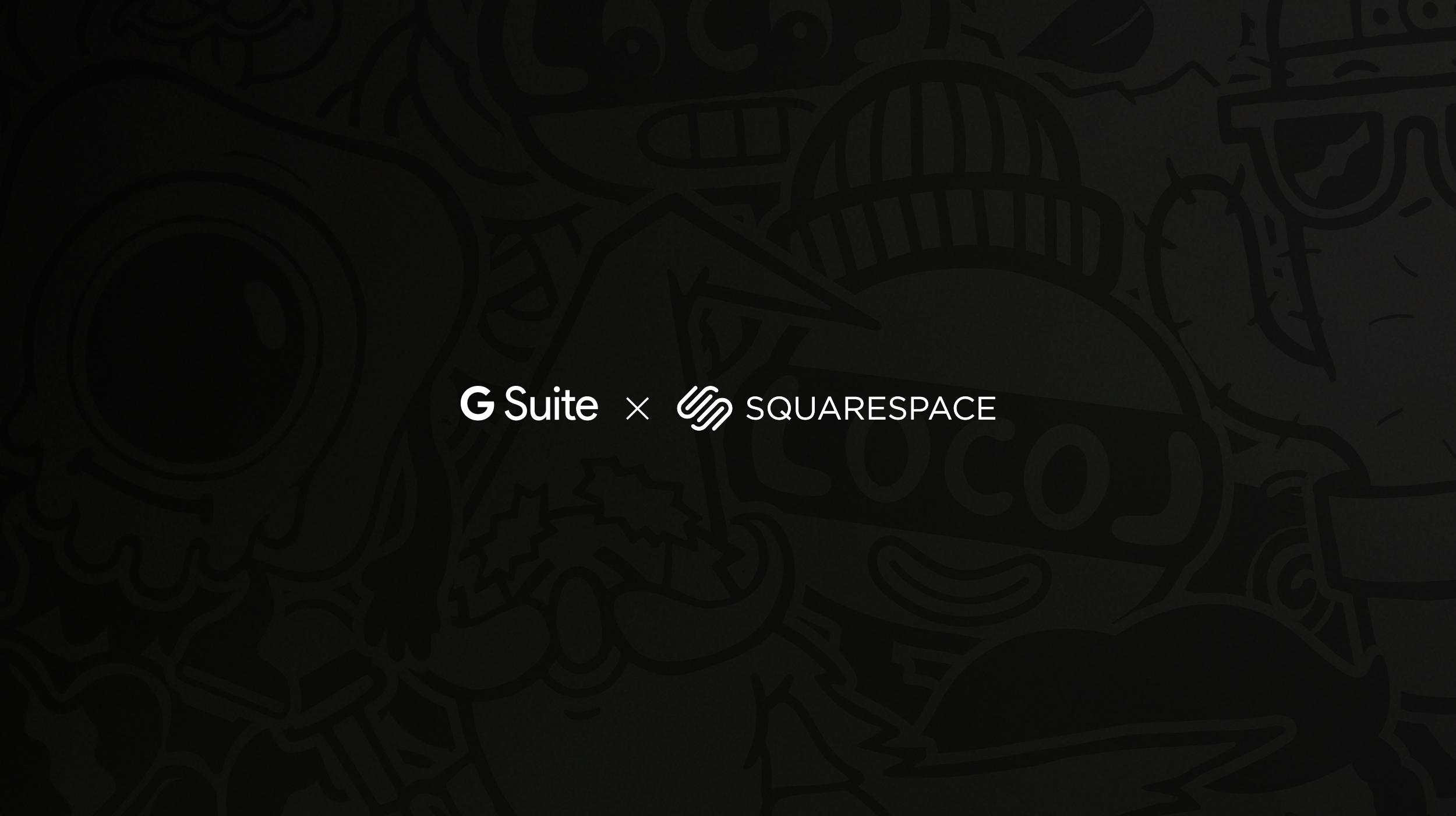 GSuite x Squarespace - Branding / digital / web / Broadcast