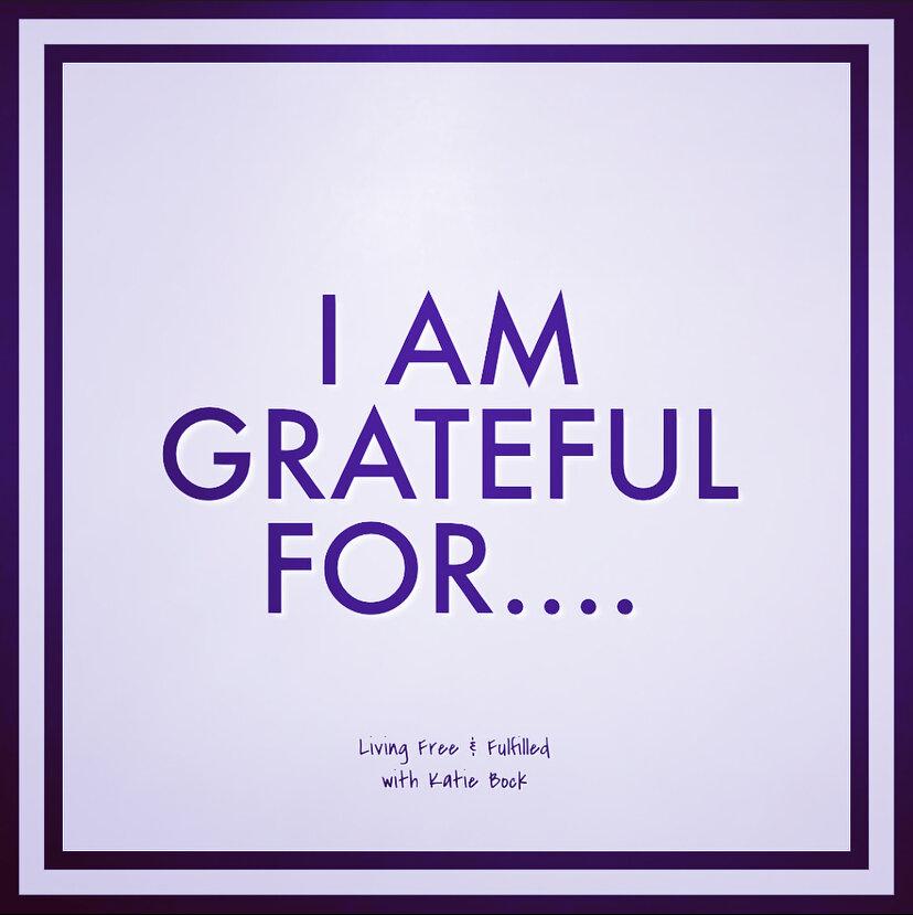 I Am Grateful for...