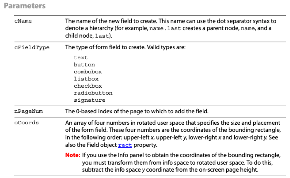 Figure 6: addField parameters, from the    JavaScript for Acrobat API Reference