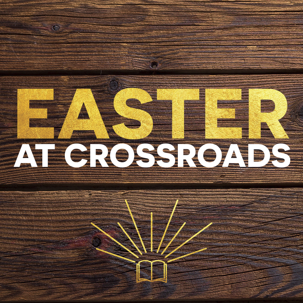 Easter At Crossroads 2018