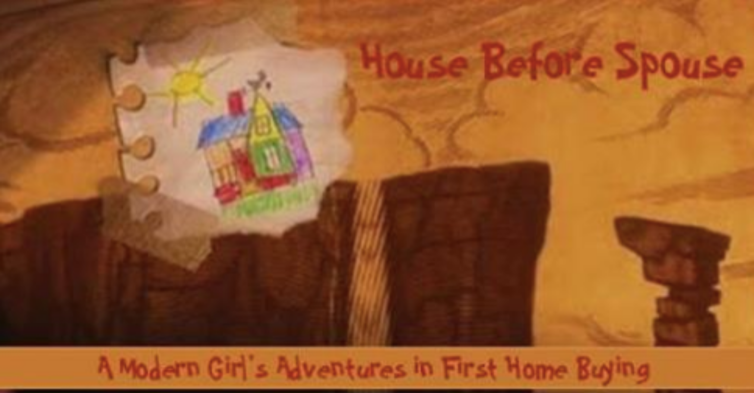 The title graphic from when I first started this blog and it was called House Before Spouse.