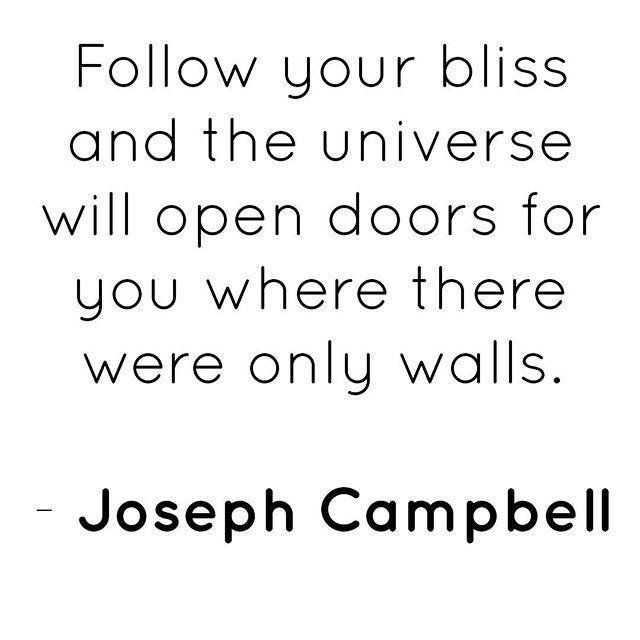 • • • #followyourbliss #bliss #josephcampbell
