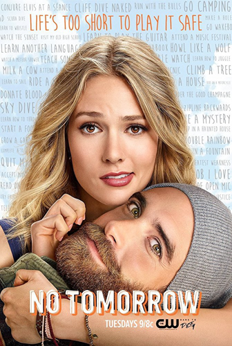 No Tomorrow (2016-2017)