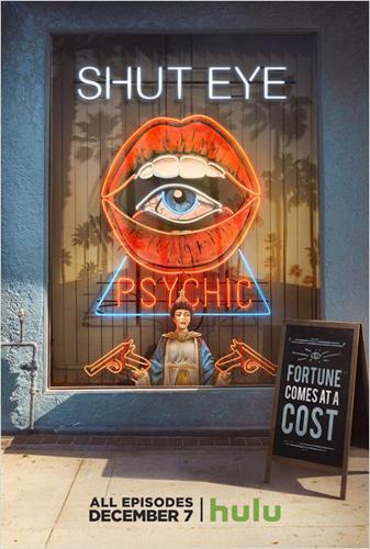 Shut Eye (2016-)