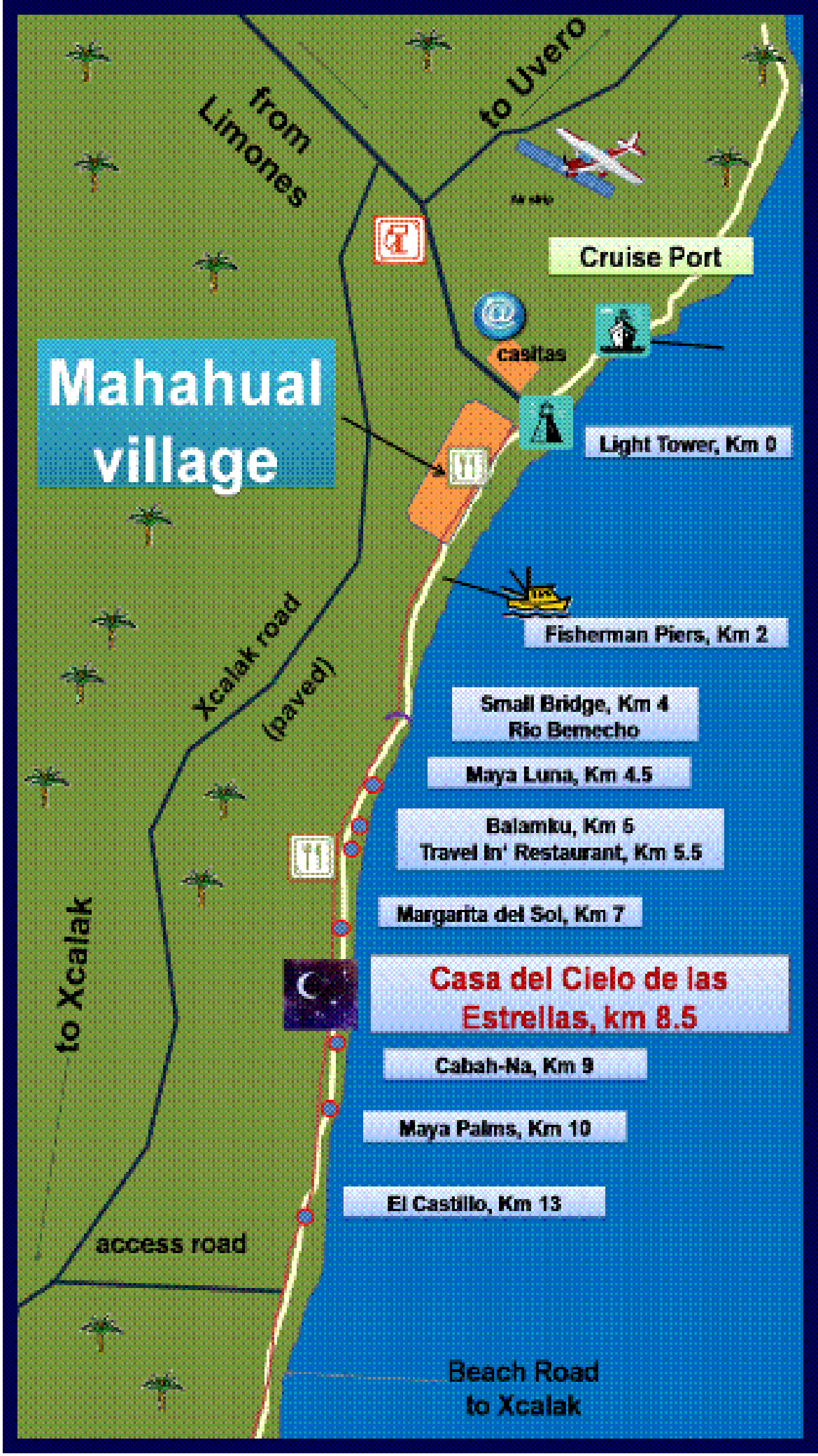Map source:  mahahualbeachhouse.com .