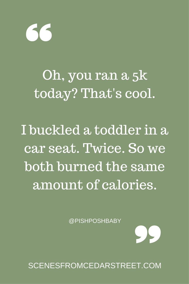 Oh you ran a 5k today- Thats cool.
