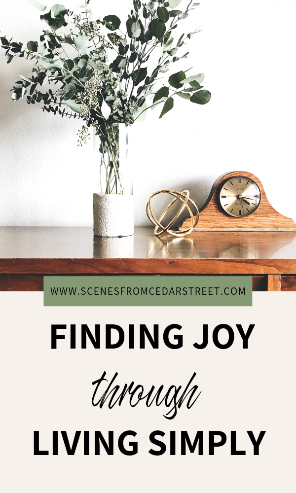 Tips on how to find joy in living a simple, minimalistic lifestyle