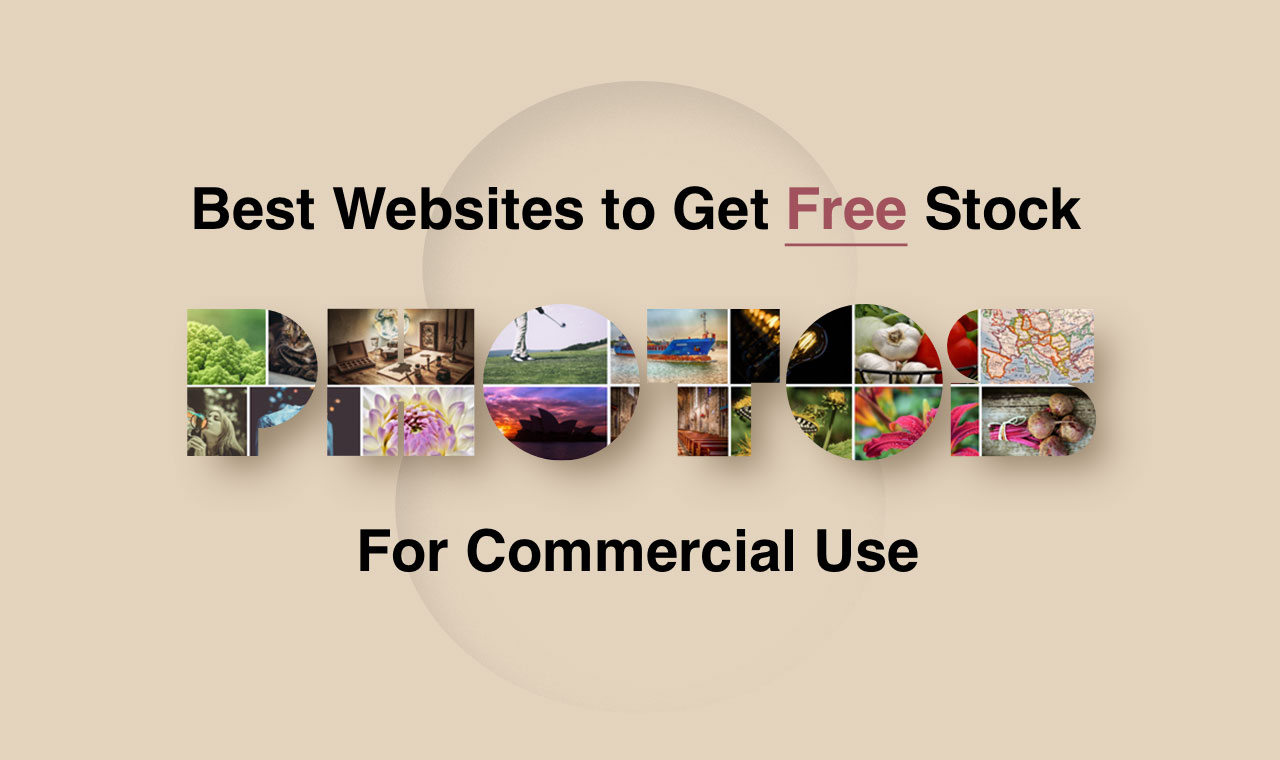 Best Websites to Get Free Stock Photos for Commercial Use.jpg