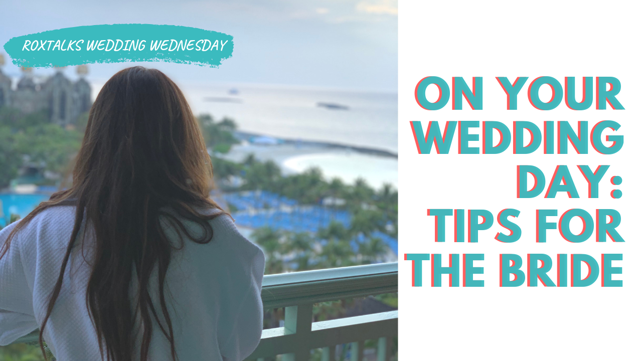 On your wedding day:- Tips for the Bride