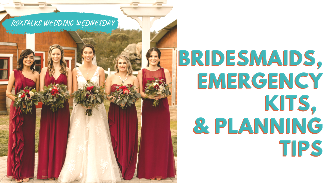 wedding planning tips, emergency kits, bridesmaids