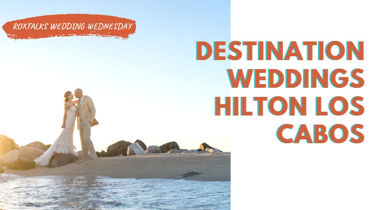 Destination Weddings Hilton Cabo San Lucas