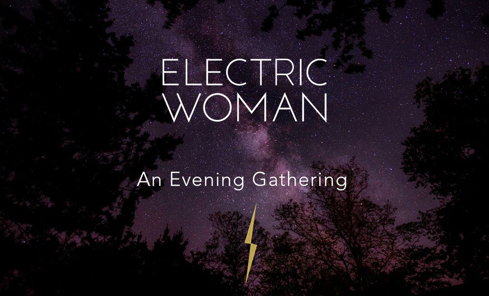 Electric Woman Electric Evening