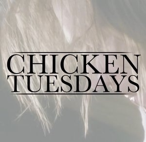 Chicken Tuesdays