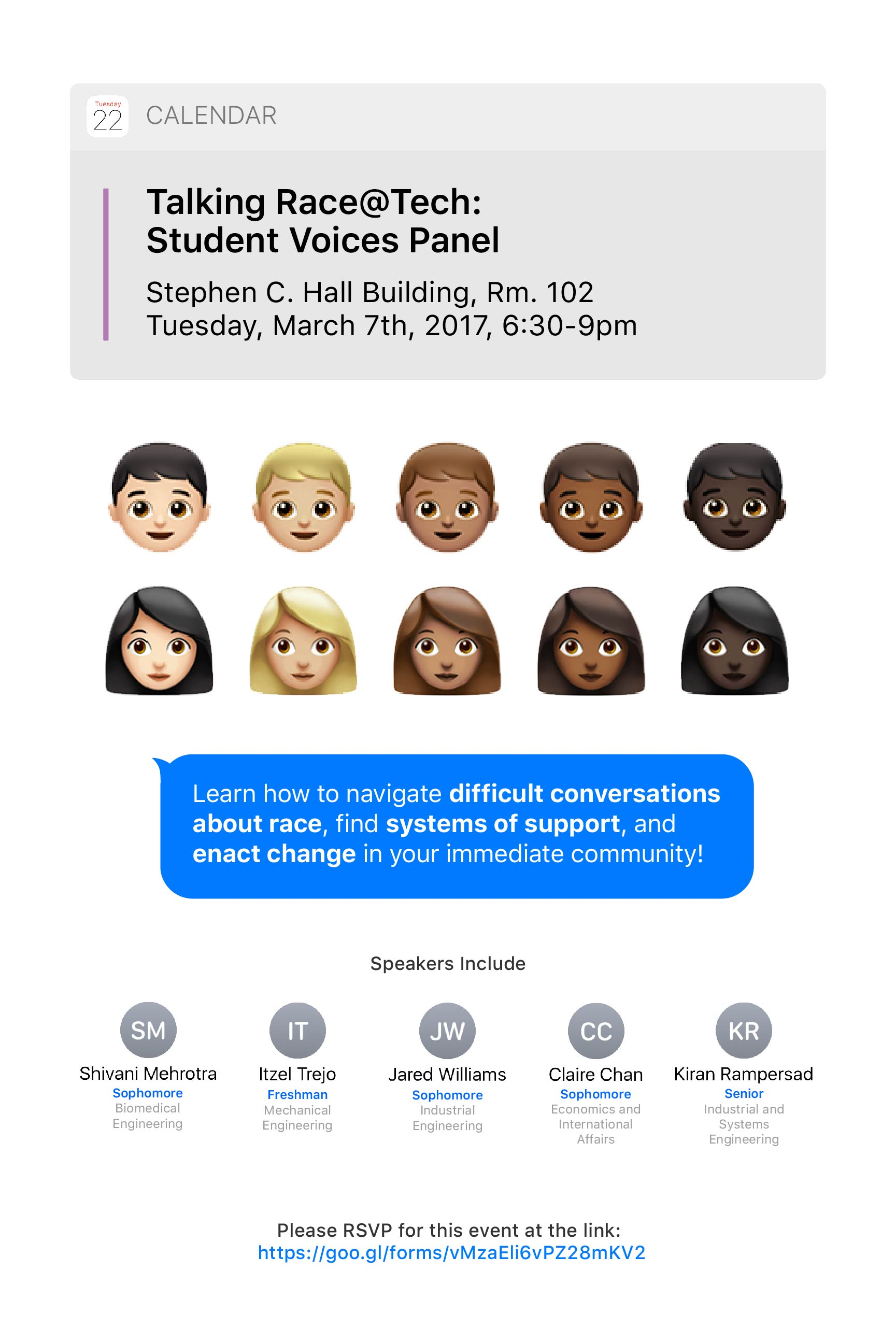Diversity Panel Poster - This poster was created during my time as a studio designer at the CoLab of the Ivan Allen College of Liberal Arts. It was intended to advertise for a student panel focused on diversity and racial inclusion on campus.I was inspired by the diversity found in the Emoji keyboard's iconography and based the poster theme off of Apple's design language.