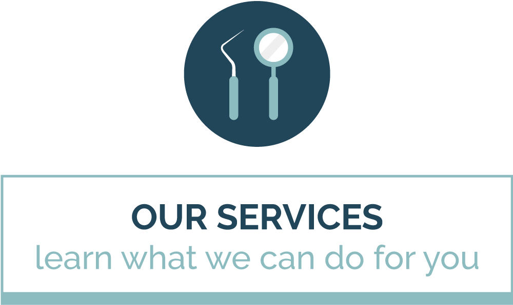 Our Dental Services