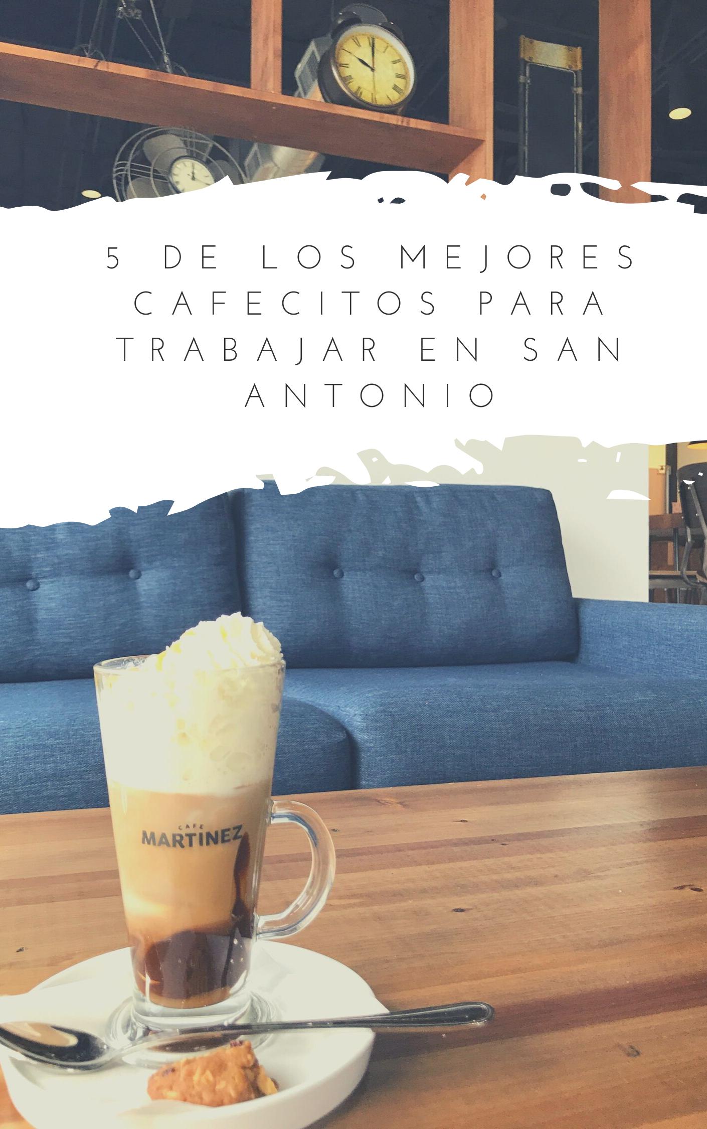 5 de los mejores cafecitos para trabajar en San Antonio
