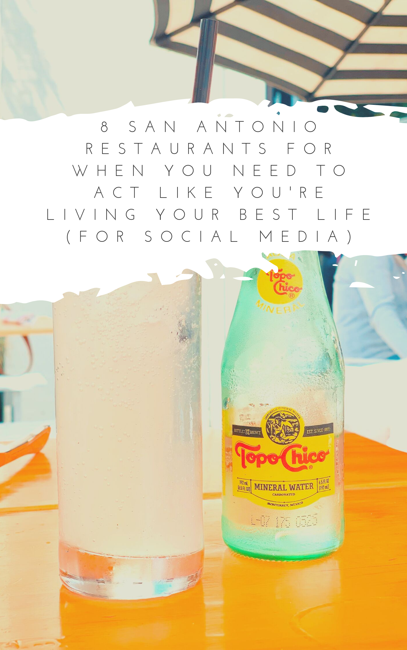 8 San Antonio Restaurants For When You Need to Act Like You're Living Your Best Life (for Social Media)