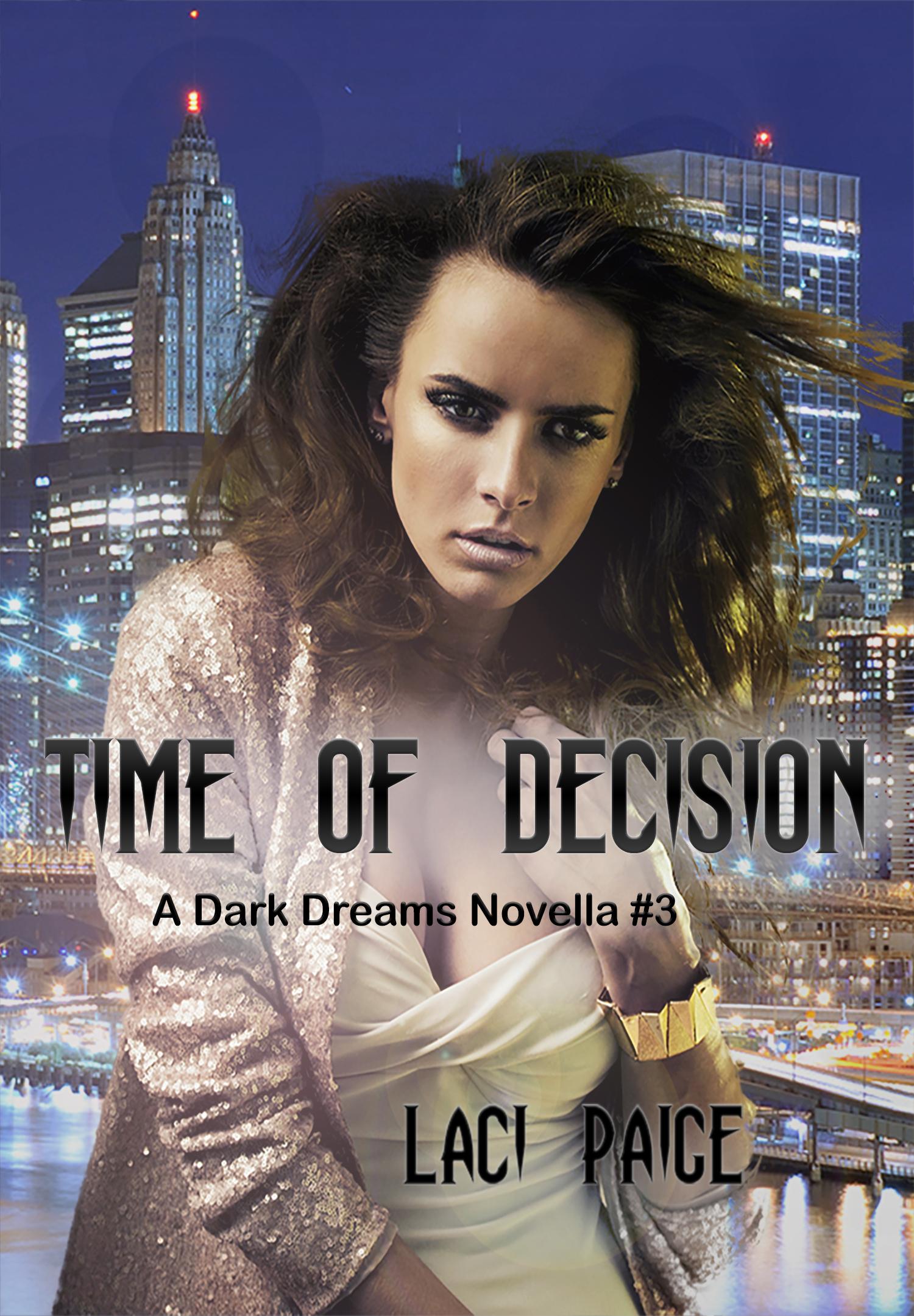 Time of Decision - Dark Dreams #3  Paranormal Novella