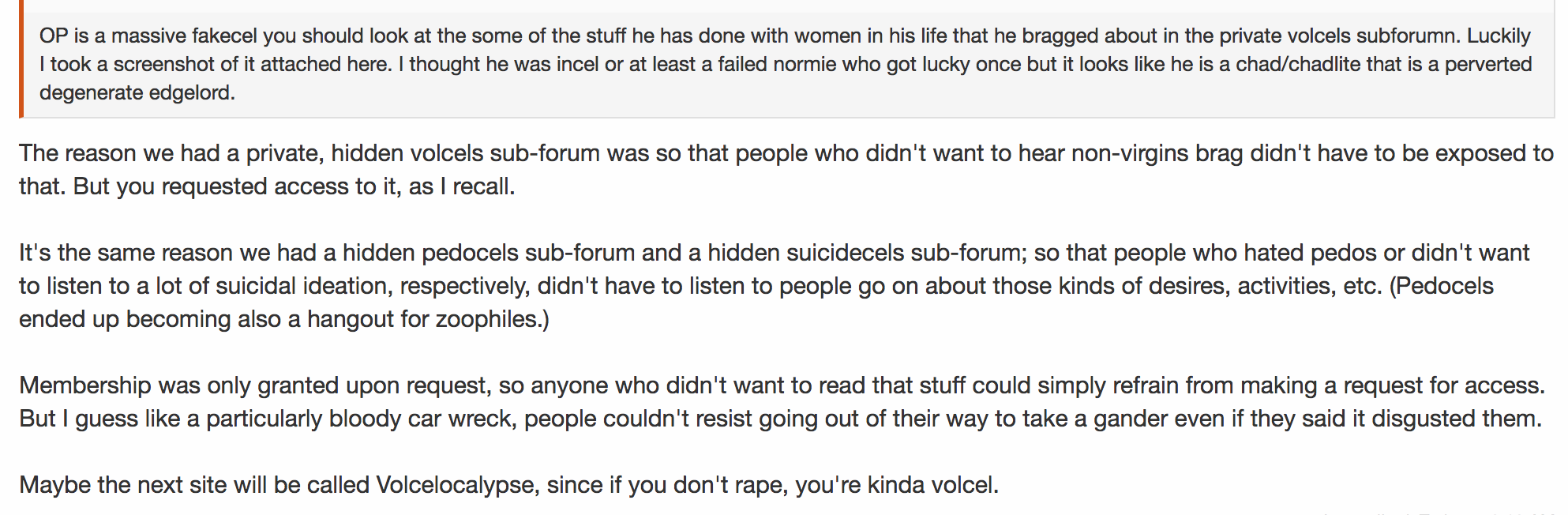 """Incelocalypse creator clarifying that the """"pedocels"""" subforum was hidden for the convenience of those who """"hated pedos""""."""