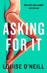 Louise's new book, Asking for It, will be out in September
