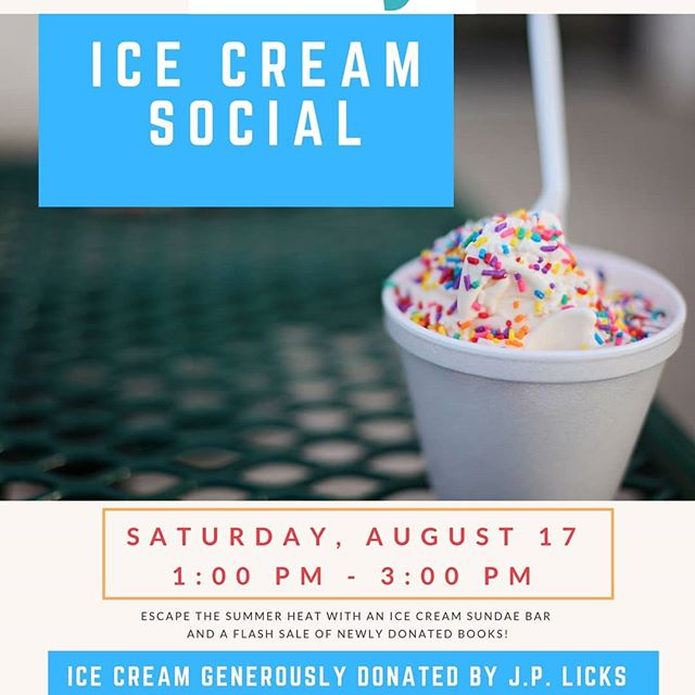 Join us for our Ice Cream Social and Flash Book Sale!
