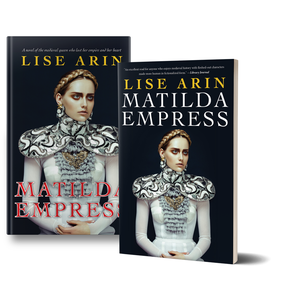 Matilda Empress  by Lise Arin Book Release: March 14, 2017