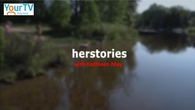 Kathleen May interviews Nancy Osborne for herstories on YourTV