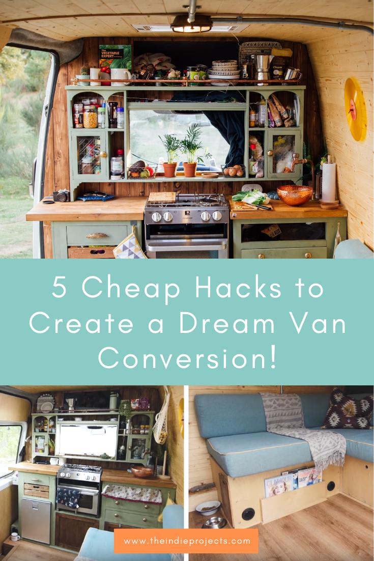 5 Cheap Hacks to Create a Dream Van Conversion!