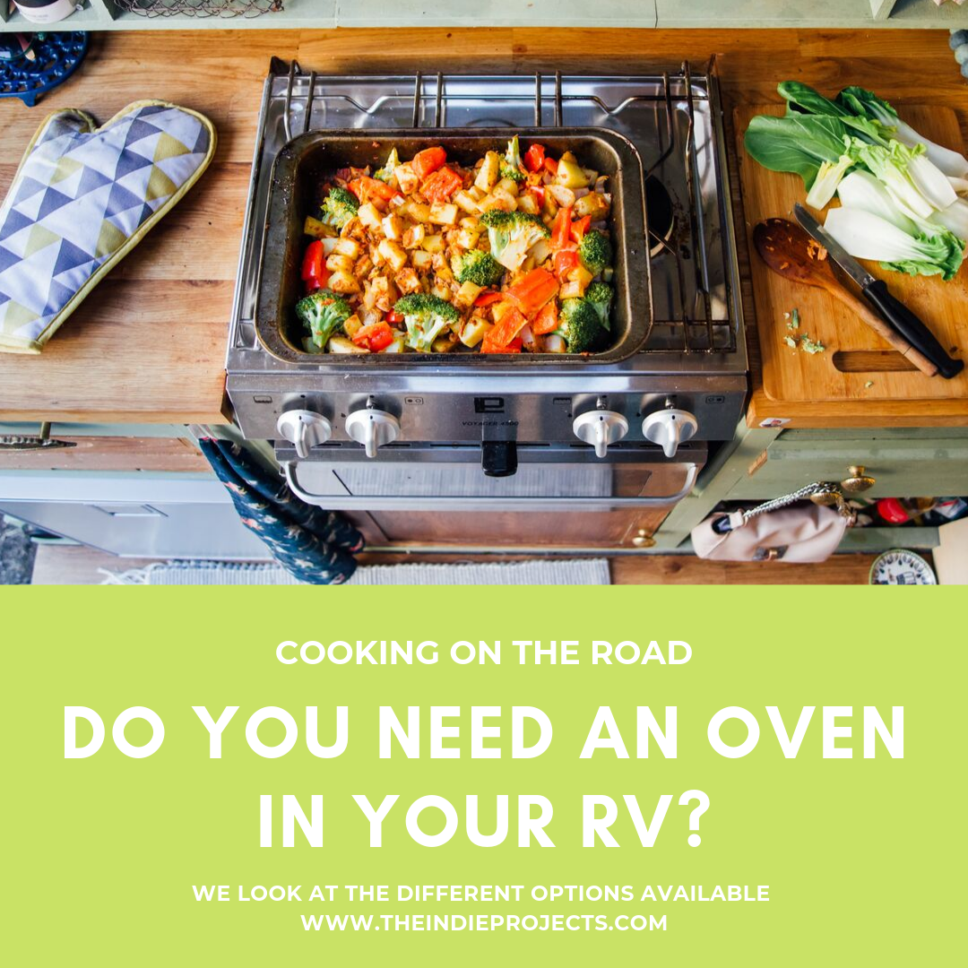 Do you need an Oven in your RV?