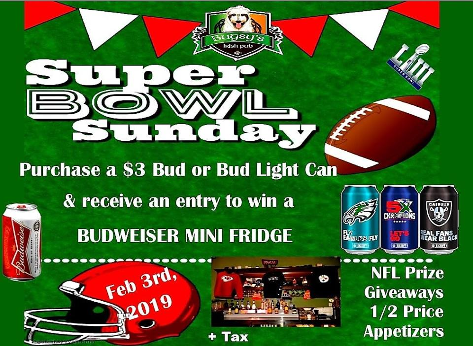 Come watch the Superbowl on the big screen. $3 Bud & Bud Light cans Budweiser mini fridge giveaway  + NFL prizes