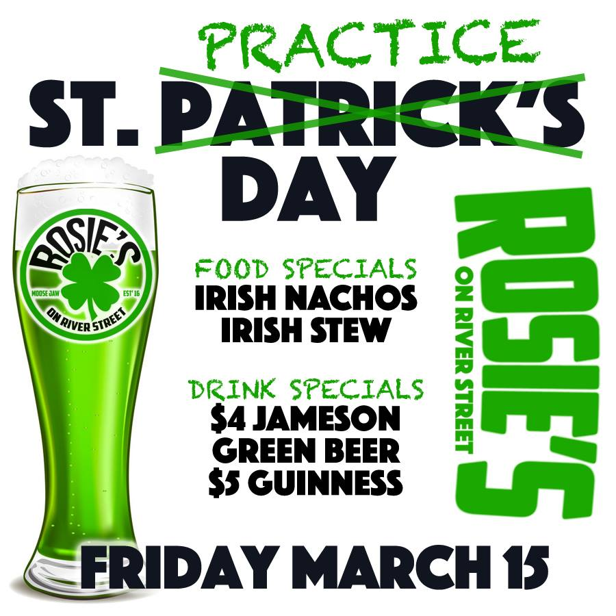 For anyone that can't make it out on the 17th and or if you don't feel like calling in sick on the 18th, we're Celebrating St. Pat's a Couple Days Early with  -Irish Stew -Irish Nachos  -Green Beer -Celtic Music -$4 Jameson -$5 Guinness  It's St. Practice Day 2019 @ Rosie's!!!