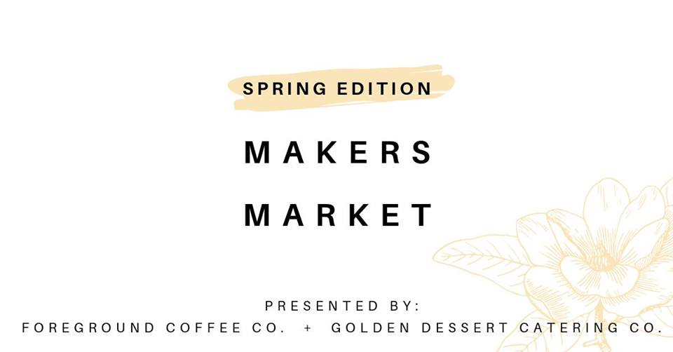 Foreground Coffee Co. and Golden Dessert Catering Co. are thrilled to be hosting a SPRING EDITION MAKERS MARKET. Spend a day with us eating delicious treats, sipping great coffee, and shopping some of your favourite local and creative vendors!  *FREE ENTRY*  // A full espresso bar service from us at Foreground Coffee Company + beautiful desserts from us at Golden: A Dessert Catering Company //