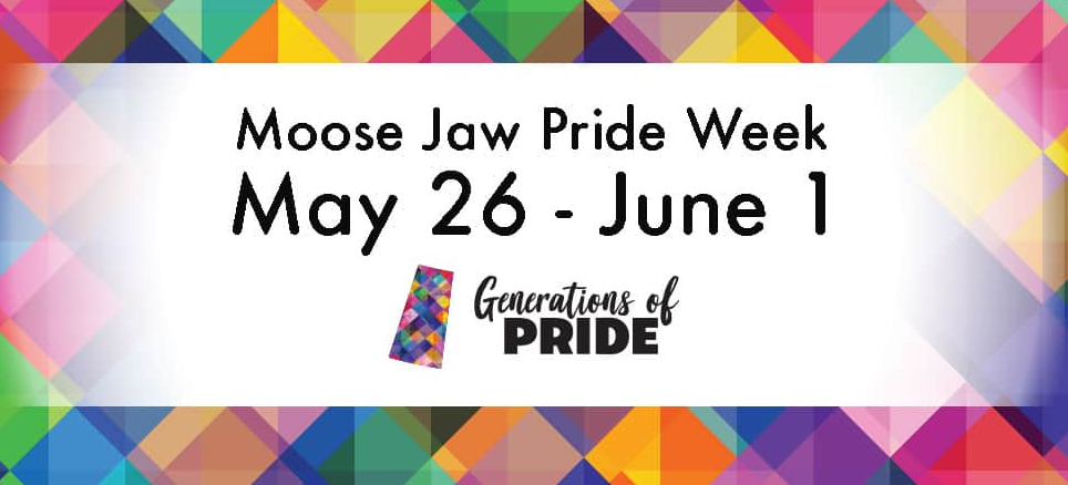 "Moose Jaw Pride Week is happening May 26 to June 1, 2019! Our theme, ""Generations of Pride"" celebrates the 50th Anniversary of the world's first Pride Parade, the decriminalization of same-sex relationships in Canada, and the amazing work of our elder community members over the last half-century!  The Moose Jaw Pride Parade takes place on Sat. June 1 – General parade line up starts at 1pm in the CP Rail Parking Lot (Main St & Manitoba Expressway) and the parade departs at 2pm.  To sign up to volunteer, visit:  https://moosejawpride.ca/pride-volunteer/   Sun. May 26 10:30am - Spirit of Diversity Service St. Andrew's United Church Free • All ages • Wheelchair Accessible  6:00pm – Smudging Ceremony & Pride Flag Raising With Elder Dickie Yuzicapi Crescent Park Amphitheatre Free • All ages • Wheelchair Accessible  Mon. May 27 7:00pm - Coming Out Campfire Wakamow Valley - Kiwanis Pavilion Free • All ages • Wheelchair Accessible  Tues. May 28 7:30pm - Painting with Pride With artist Kathryn Ernst Miss Fanny's Saloon – Tunnels of Moose Jaw (Use 23 Main St N Entrance) Anyone 18 or under must be accompanied by legal guardian Limited Tickets Available: $40 Regular 