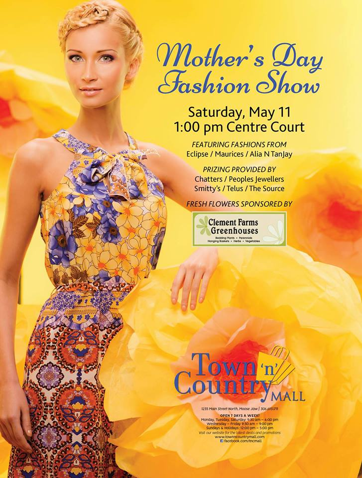 Join us on Saturday, May 11 at 1pm in Centre Court for a Mother's Day Fashion Show!  Eclipse, Maurices and Alia N TanJay will showcase this springs latest fashion trends.  Amazing prize draws courtesy of Chatters, Peoples Jewellers, Smitty's, The Source and Telus