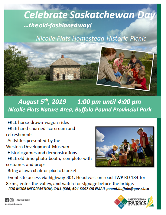 """The interpretive staff at Buffalo Pound Provincial Park are excited to announce an all-new event taking place August 5th, from 1-4 pm. We will be having an old-fashioned Homestead Picnic at the Nicolle Flats historic site in the park. The site includes a large fieldstone house that was built in 1903, and the ruins of a large barn, all built by Charles Nicolle, who was a quartermaster with the North-west Mounted Police.    The Homestead Picnic/ Heritage Day event is FREE and will include:  -FREE Horse-drawn wagon rides  -FREE homemade ice cream, made in a historic churn  -Costumed staff  -Activities hosted by the Western Development Museum of Moose Jaw  -Historic games and """"chores"""" for kids to try out  -An old-time photo booth in front of the stone house, complete with costumes and props  -FREE refreshments    The goal of the occasion is to celebrate Saskatchewan's history and to increase interest in a beautiful area of the park.    -Access to the event site is available off highway 301. If coming from Moose Jaw, turn right at the park signs for """"Nicolle Homestead"""" (just before the water treatment plant), and follow the road, down into the valley and turn left at the signs for """"Nature Trail"""". Once at the parking lot (near the washrooms), wagon rides will be available to access the house, or visitors can walk down the trail (roughly 5 minutes).  -Access from within the main area of Buffalo Pound Provincial Park is only available if visitors hike in from the Nicolle Flats Marsh boardwalk area (6 km hike roundtrip!)."""