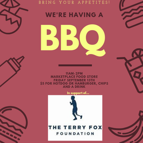 Who is tired of this cold, rainy weather? Friday is going to be a beautiful, sunny day; what better way to celebrate then to come for a BBQ Lunch?!? This is our second fundraiser BBQ in support of the Terry Fox Run, which is taking place this Sunday. Come for lunch, bring your friends, family, work crews and enjoy the sun and some lunch, supporting a great cause!!
