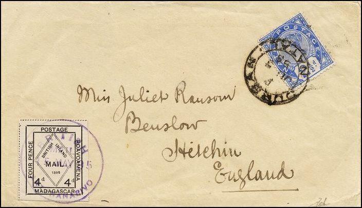 A cover (4d white & black British Mail stamp), dated 1895 (5 May), sent to Manchester cancelled by a strike of 'BRITISH MAIL ANTANANARIVO' in violet, with Natal 1891 2 ½d bright blue tied by a Durban (July) cancel.