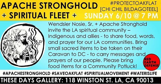 ACTION ✊🏾⚡️ If you're in LA, please attend this event this (Sunday) evening (more info below). If you're not in LA or cannot attend, please learn more about the spiritual movement and join over 1 million others in petitioning the government to #SaveOakFlat at bit.ly/saveoakflat . #Repost @salleefree ・・・ Wendsler Nosie, Sr. and Apache Stronghold invite the LA spiritual community - Indigenous, allies, and the people of here - to share food, words, and prayer. Apache Stronghold will stop in LA on their Caravan to DC* to engage and hear the issues of our local communities. It is very intentional that the location is set at the original central place for Natives relocated to LA (UAII, now These Days Gallery), as well as on beautiful ancestral Tongva land, among the highest populations of Urban Natives in the country.  They request that people bring small sacred items for them to take to DC - to carry the messages and prayers of the people.  Please bring food for Community Potluck. More to be posted within this page, this week!  #ApacheStronghold will unite with the #PoorPeoplesCampaign in Washington DC on June 23. The national call for Moral Revival is an opportunity to educate America about it's true history, demand changes to outdated federal policies, and create stronger laws to protect the environment.  #ProtectOakFlat #SaveOakFlat #SpiritualMovement #waterislife #redearthdefense #decolonize