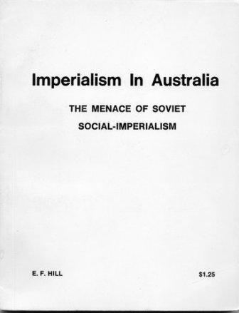 Imperialism in Australia: The Menace of Soviet Social-Imperialism  (April 1975)