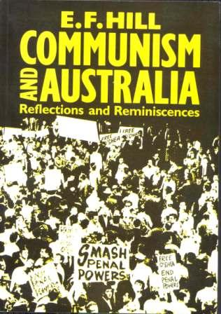 Communism in Australia: Reflections and Reminiscences (1989)