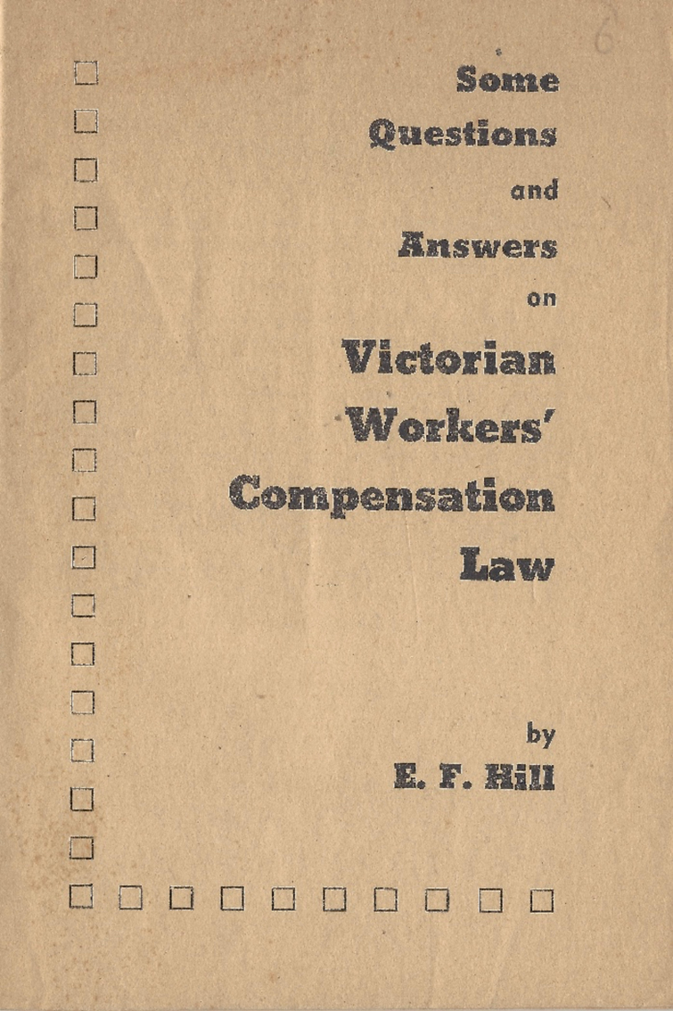 Some Questions and Answers on Victoria Workers' Compensation Law