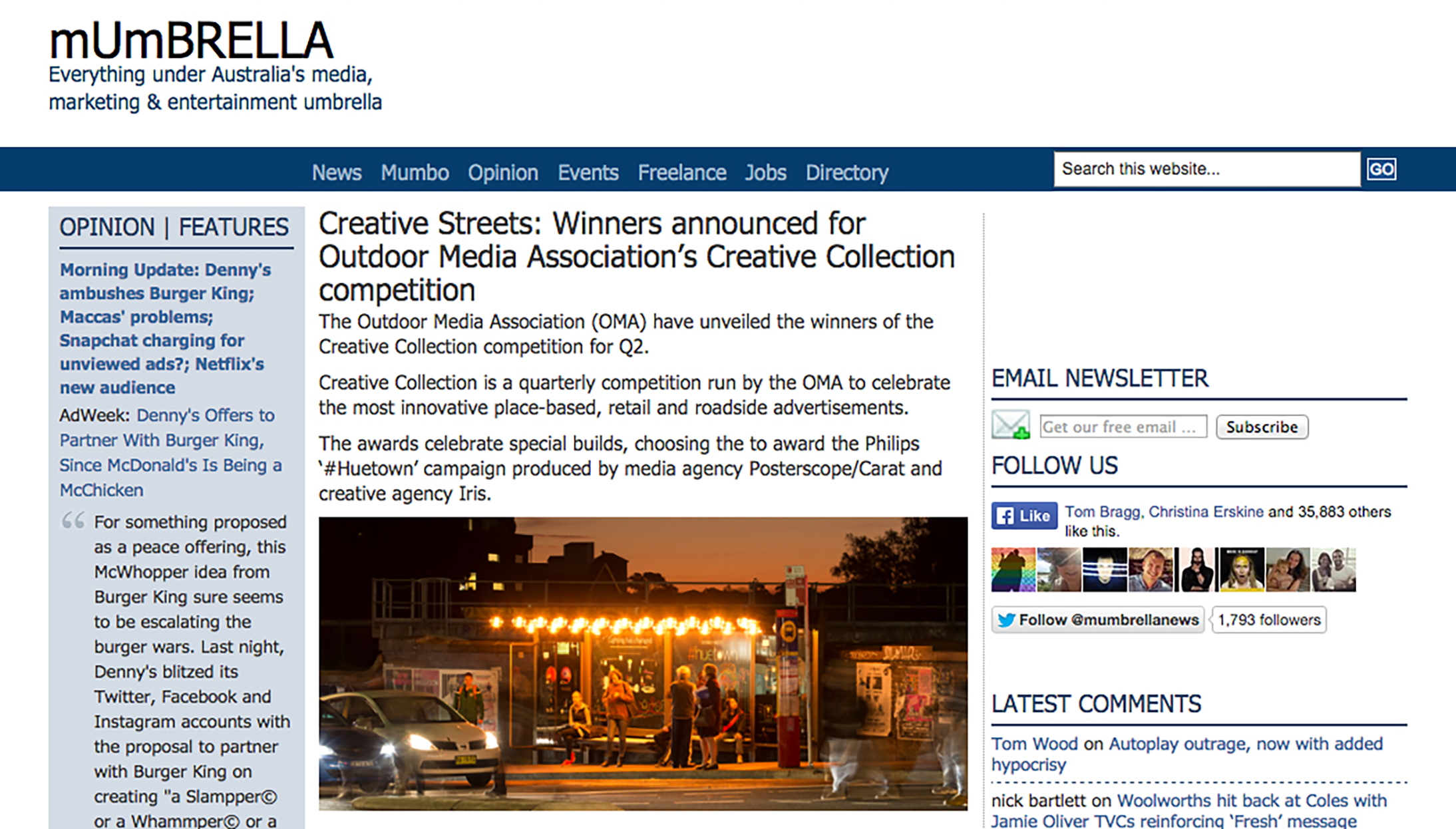 We won the Mumbrella Creative Streets award for Special Build