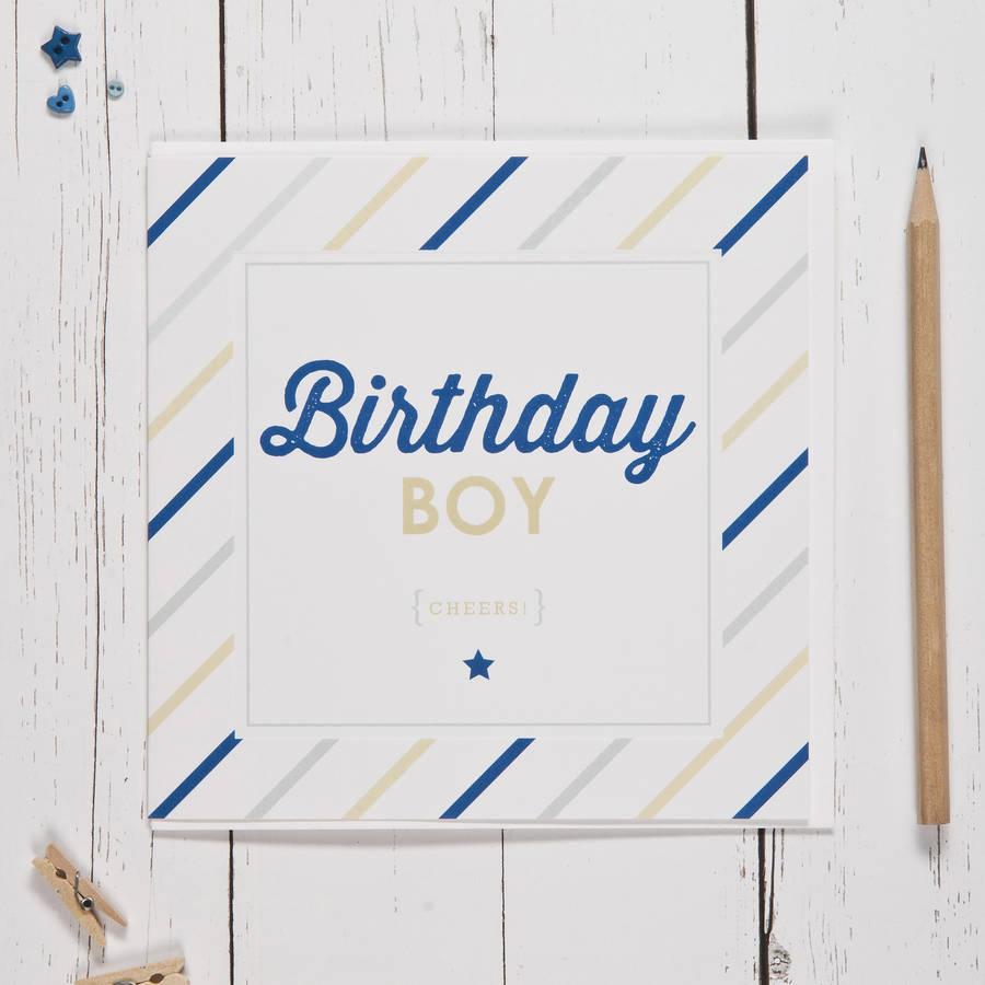 Ink - Birthday Boy Card