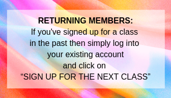 """RETURNING MEMBERS_ Have you signed up for a class before_ Then simply log into your existing account and click on """"SIGN UP FOR THE NEXT CLASS"""". (1).png"""
