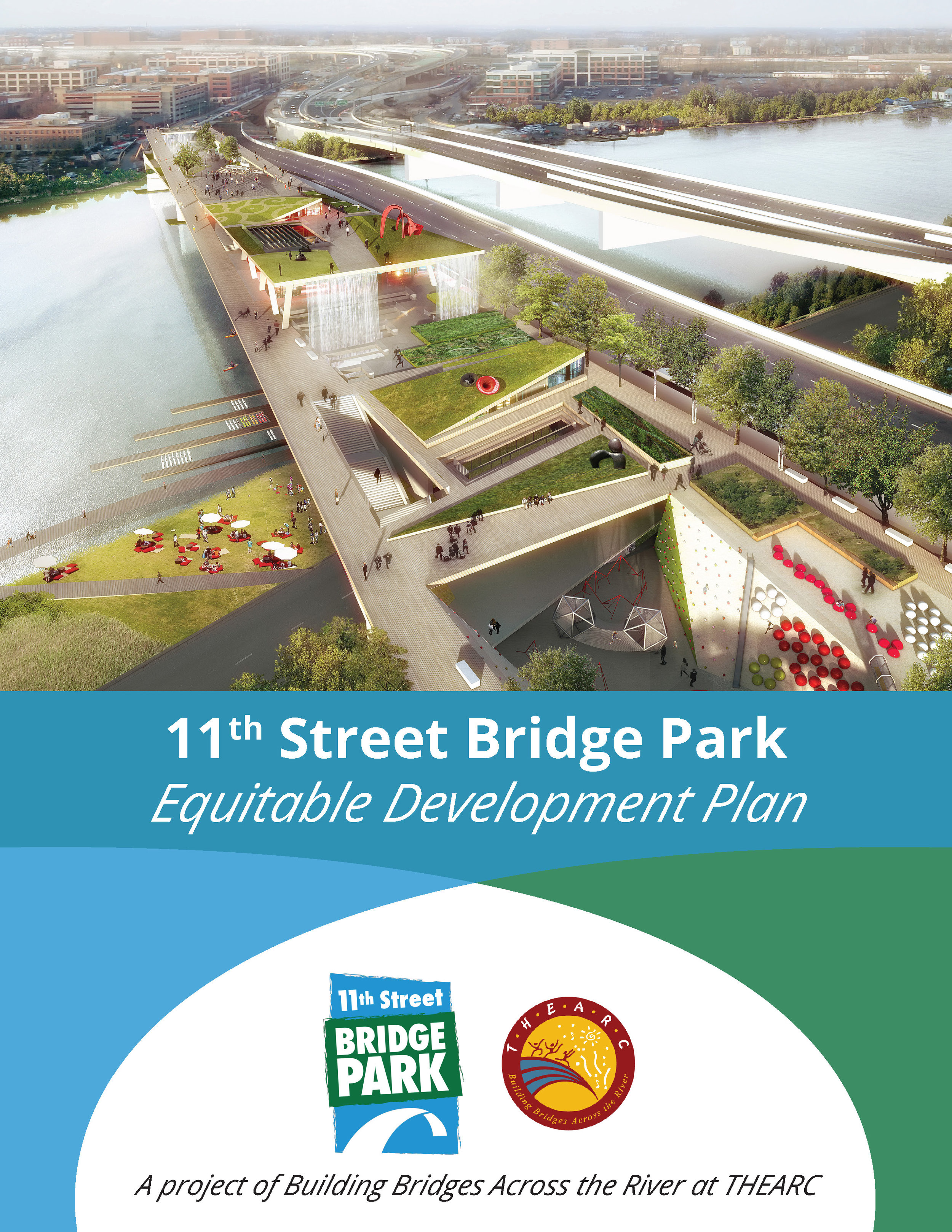 11th Street Bridge Park's Equitable Development Plan.