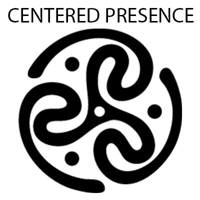 Centered Presence