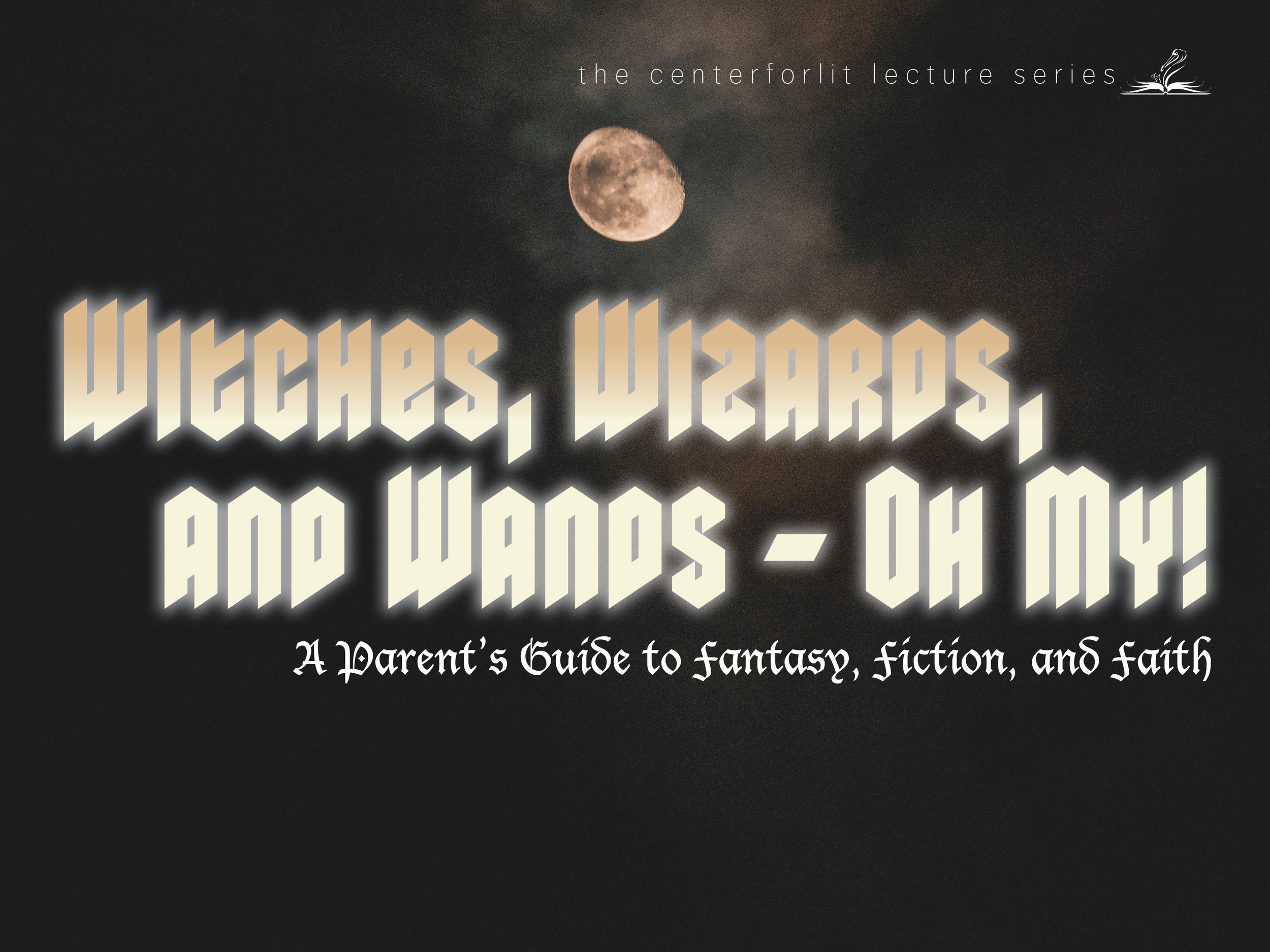Lecture Series- Witches, Wizards, and Wands.png