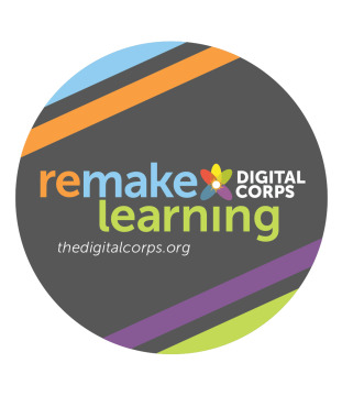 Remake Learning Digital Corps, an initiative from The Sprout Fund